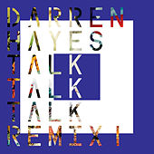 Talk Talk Talk (Remix 1) by Darren Hayes