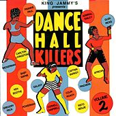 Play & Download Dancehall Killers, Vol. 2 by Various Artists | Napster
