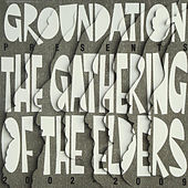 Gathering of the Elders - 2002-2009 by Various Artists