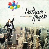 Play & Download Follow Your Heart by Nathan Angelo   Napster