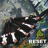 Play & Download Reset Your Mind by Reset | Napster