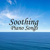 Play & Download Soothing Piano Classics - Soothing Piano - Soothing Music On Piano by Soothing Piano Classics | Napster