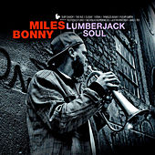 Play & Download Lumberjack Soul by Miles Bonny | Napster