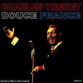 Play & Download Douce France by Charles Trenet | Napster
