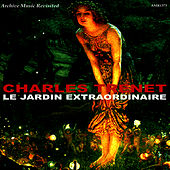 Play & Download Le Jardin Extraordinaire by Charles Trenet | Napster