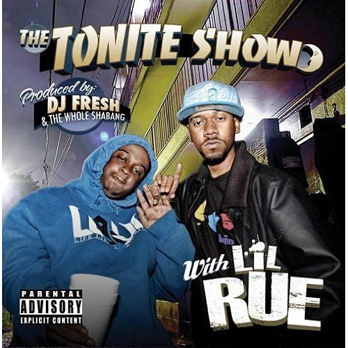 The Tonite Show With LiL Rue by Lil Rue