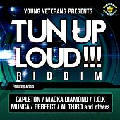 Tun Up Loud!!! Riddim by Various Artists