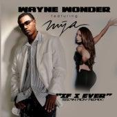 If I Ever (Sean Roy Remix) [feat. Mya] - Single by Mya