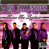 Play & Download Fueron Tus Lagrimas by The Challengers | Napster