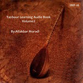 Tanbour Learning Audio Book I by Ali Akbar Moradi