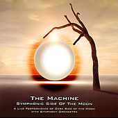 Play & Download Symphonic Side Of The Moon by The Machine | Napster