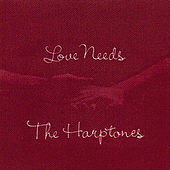 Play & Download Love Needs by The Harptones | Napster