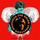 Play & Download The Singles Collection (1992 - 2011) by The Brian Jonestown Massacre | Napster