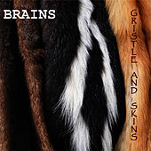 Play & Download Gristle and Skins - EP by The Brains | Napster