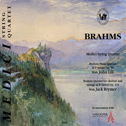 Play & Download Brahms: Piano Quintet in F Minor & Quintet for Clarinet and Strings in B Minor by Medici String Quartet | Napster