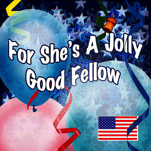 Play & Download For She's A Jolly Good Fellow by The London Fox Players | Napster