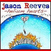 Helium Hearts - Single by Jason Reeves