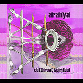 Play & Download Cutthroat Spiritual by Aranya | Napster