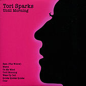 Play & Download Until Morning/Come Out of the Dark by Tori Sparks | Napster