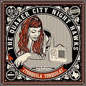 ¡ Torquila Torquila ! by The Quaker City Night Hawks
