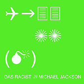 Michael Jackson - Single by Das Racist