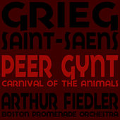 Grieg: Peer Gynt - Saint-Saëns: Carnival of the Animals by Boston Promenade Orchestra