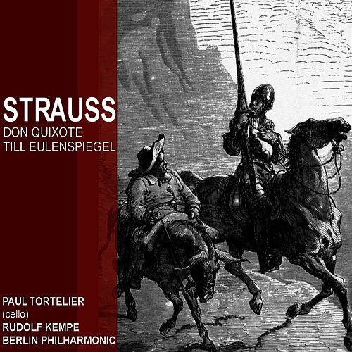 Play & Download Strauss: Don Quixonte; Till Eulenspiegel by Paul Tortelier | Napster