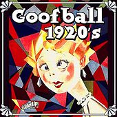 Goofball 1920s by Various Artists
