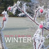 Play & Download Poetry and Music for Winter by Various Artists | Napster