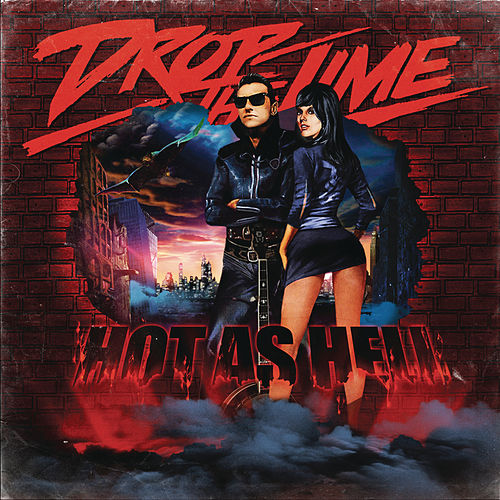 Play & Download Hot As Hell by Drop The Lime | Napster