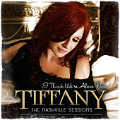 Play & Download I Think We're Alone Now (The Nashville Sessions) by Tiffany | Napster