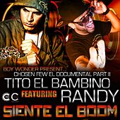 Play & Download Siente El Boom (feat. Randy) - Single by Tito El Bambino | Napster