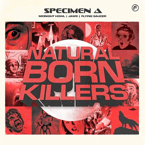 Play & Download Natural Born Killers EP by Specimen A | Napster