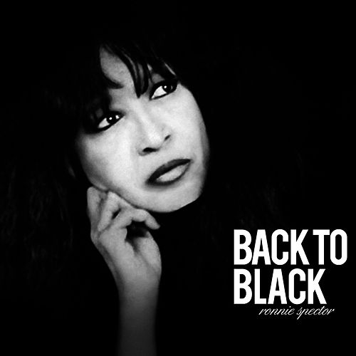 Play & Download Back to Black by Ronnie Spector | Napster