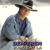 Dem Tren Vung Dat La by Che Linh