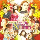 Hanh Phuc Dau Xuan by Various Artists