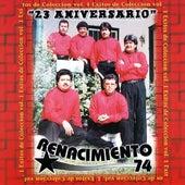 23 Aniversario by Renacimiento 74