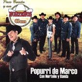 Play & Download Popurri De Marco by Paco Barron Y Sus Nortenos Clan | Napster
