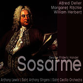 Play & Download Handel: Sosarme by Alfred Deller | Napster