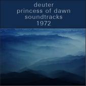 Princess of Dawn: Soundtracks by Deuter