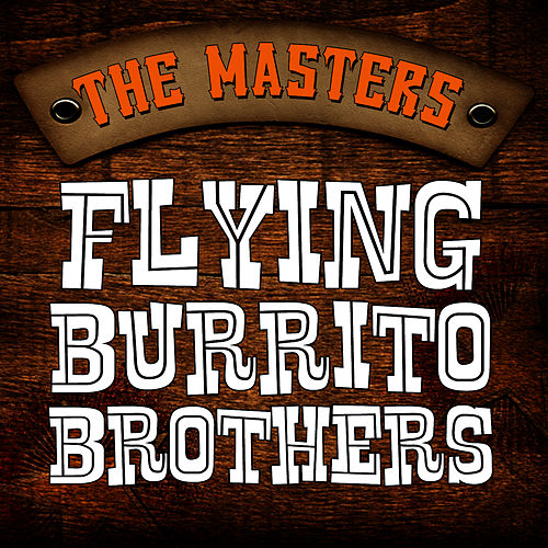 The Masters by The Flying Burrito Brothers