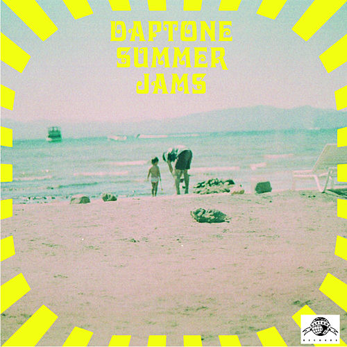 Play & Download Daptone Summer Jams by Various Artists | Napster