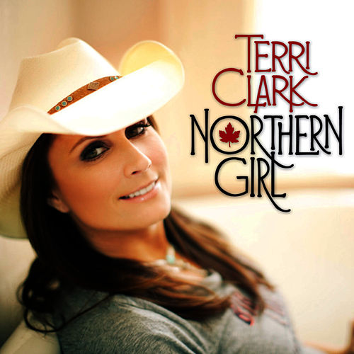 Play & Download Northern Girl by Terri Clark | Napster