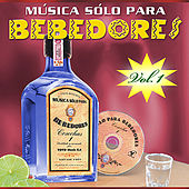 Gran Cosecha: Solo Para Bebedores Volume 1 by Various Artists