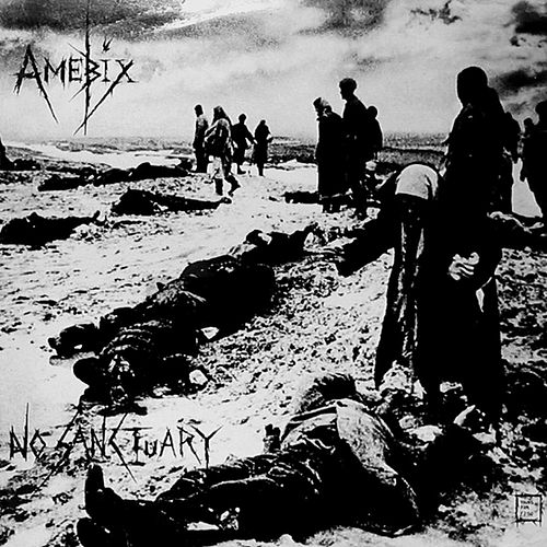 Play & Download No Sanctuary - The Spiderleg Recordings by Amebix | Napster