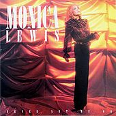 Play & Download Never Let me Go by Monica Lewis | Napster