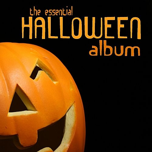 Play & Download The Essential Halloween Album by Various Artists | Napster