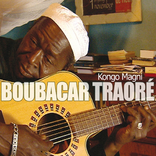 Play & Download Kongo Magni by Boubacar Traore | Napster