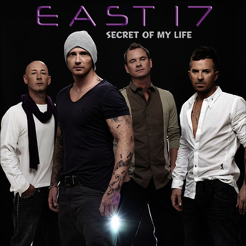 Play & Download Secret of My Life - Single by East 17 | Napster