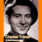 Play & Download 40 Gold Chansons Vol 1 by Charles Trenet | Napster